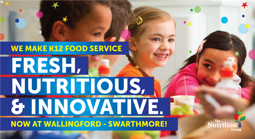 We Make k12 Food Service Fresh, Nutritious, & Innovative. Now at Wallingford - Swarthmore