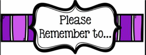 Please remember too...